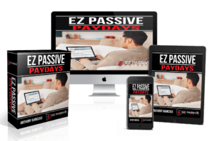 EZ Passive Paydays Review and Exclusive Bonuses